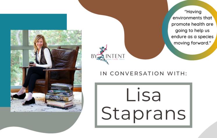 Lisa Staprans Interior Designer Soul of Design Neuroscience by intent
