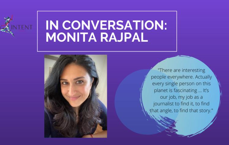 Monita Rajpal, former CNN anchor, on Citrine Room, media representation by intent